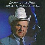 Ralph Stanley Lonesome & Blue