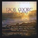 Chris Gray Piob More