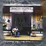 Mick Byrd Live At The Focal Point