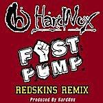 Hardnox Fist Pump (Redskins Remix) - Single