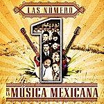 Cover Art: Las Número 1 De La Música Mexicana