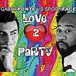 Gabry Ponte Love 2 Party
