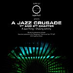 Infra Red A Jazz Crusade 1st And 2nd Chapter