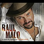 Raul Malo This Is Raul Malo