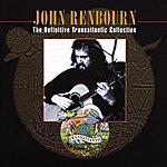 John Renbourn The Definitive Transatlantic Collection