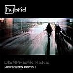 Hybrid Disappear Here (Widescreen Edition)
