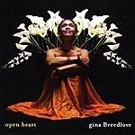 "Gina Breedlove ""Open Heart"""