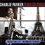 Charlie Parker Bird In Paris. The Complete French Tour Recordings