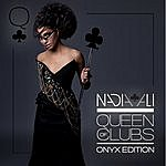 Nadia Ali Queen Of Clubs Trilogy: Onyx Edition