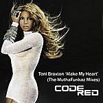 Toni Braxton Make My Heart (The Muthafunkaz Remixes)