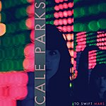 Cale Parks To Swift Mars Ep