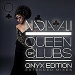 Nadia Ali Queen Of Clubs Trilogy: Onyx Edition (Extended Mixes)