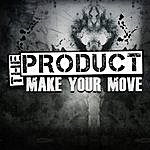 The Product Make Your Move