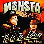 Monsta This Is Love - Single