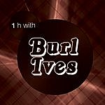 Burl Ives One Hour With Burl Ives