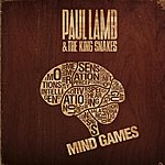 Paul Lamb & The King Snakes Mind Games