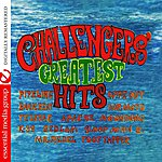 The Challengers Challengers' Greatest Hits (Digitally Remastered)