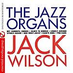 Jack Wilson The Jazz Organs (Digitally Remastered)
