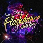 Irene Cara Flashdance… What A Feeling - Ep