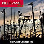 Bill Evans New Jazz Conceptions, Vol. 1
