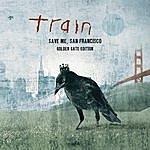 Train Save Me, San Francisco (Golden Gate Edition)