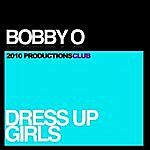 Bobby-O Dress Up Girls