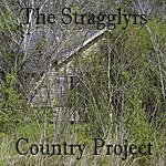 The Stragglyrs Country Project