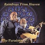 Paradocs Raindrops From Heaven