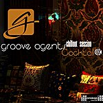 Groove Agents Cocktail (Chillout Session)