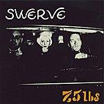 Swerve 7.5 Lbs