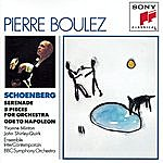 Pierre Boulez Schoenberg: Serenade, Five Pieces For Orchestra, Ode To Napoleon