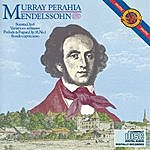 Murray Perahia Perahia Plays Mendelssohn