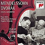Isaac Stern Mendelssohn/Dvorák: Violin Concertos