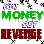 The Mantis Get Money Get Revenge - Single