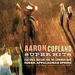 Aaron Copland Copland Super Hits