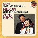 Zubin Mehta Bartók: Violin Concertos Nos. 1 & 2 [Expanded Edition]