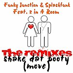 Funky Junction Shake Dat Booty (Move)