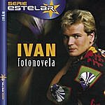 Ivan Fotonovela