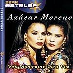 Azucar Moreno Ven Devórame Otra Vez