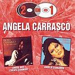 Angela Carrasco 2 En 1 (Amigo Mio, Cuenta Conmigo)