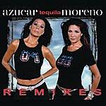 Azucar Moreno Tequila Remixes