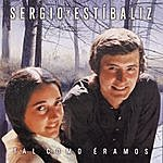 Sergio Y Estibaliz Tal Como Eramos