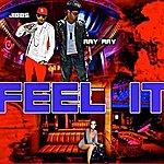 Jibbs Feel It (Feat. Ray Ray) - Single