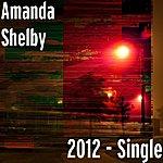 Amanda Shelby 2012 - Single