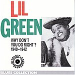 Lil Green Why Don't You Do Right? 1940-1942
