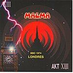 Ma-g-ma Magma Bbc 1974 Londres