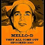 Mello-D They All Come Out (Spooked) 2010