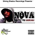 Nova Shining Shadow Presents... Nova - No Map To Kansas