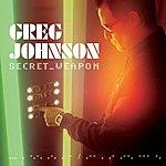 Greg Johnson Secret Weapon