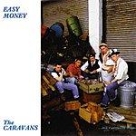 The Caravans Easy Money